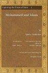 Mohammed and Islam Mohammed and Islam Mohammed and Islam Mohammed and Islam - Ignaz Goldziher, Kate Seelye, Morris Jastrow Jr.
