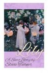 Lily: A Short Story - Stevie Turner, Libbie Grant