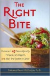 The Right Bite - Stephanie Dalvit-McPhillips, Stephanie McPhilips