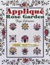 Applique Rose Garden: Vintage Album Patterns - Faye Labanaris