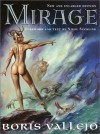 Mirage - Boris Vallejo, Nigel Suckling