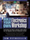 Build Your Own Electronics Workshop - Thomas Petruzzellis