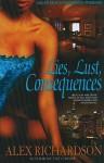 Lies, Lust, Consequences - Alex Richardson