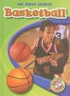 Basketball (Blastoff! Readers: My First Sports) - Ray Mcclellan