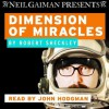 Dimension of Miracles - Robert Sheckley, John Hodgman