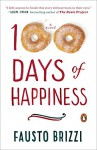 100 Days of Happiness: A Novel - Fausto Brizzi
