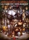 Le origini - Alejandro Jodorowsky, Juan Giménez