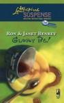Glory be! - Ron Benrey, Janet Benrey