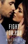 Fight for You - Nina Crespo