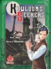 Kowloon's Seekers Vol.2 - Tomo Aoki, Takashi Nagasaki