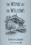 The Wind in the Willows (Xist Classics) - Kenneth Grahame