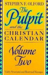 The Pulpit and the Christian Calendar 2 (Pulpit & the Christian Calendar) - Stephen F. Olford