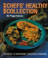The Chefs' Healthy Collection - Peggy Barnes, Joseph Taylor
