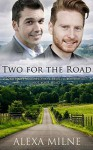 Two for the Road - Alexa Milne