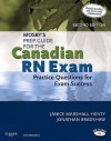 Mosby's Prep Guide For The Canadian Rn Exam: Practice Questions For Exam Success - Janice Marshall-Henty, Jonathon Bradshaw, Janice Henty RN BScN MEd