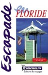 Floride - Michelin Travel Publications