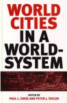 World Cities in a World-System - Paul L. Knox