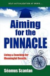 Aiming for the Pinnacle - Seamus Scanlan
