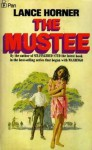 The Mustee - Lance Horner