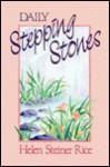 Daily Stepping Stones - Helen Steiner Rice, Virginia J. Ruehlmann