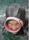 Moon Tides: Jeju Island Grannies of the Sea - Brenda Sunoo, Lee Jin-hyuk