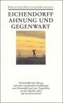 Werke in sechs Bänden: Band 2: Ahnung und Gegenwart. Erzählungen I - Joseph von Eichendorff, Wolfgang Frühwald, Brigitte Schillbach