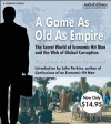 A Game As Old As Empire: Unabridged Value-Priced Edition - Steven Hiatt, Erik Synnestvedt