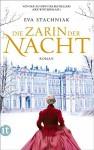 Die Zarin der Nacht (insel taschenbuch) - Eva Stachniak, Peter Knecht