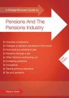 Straightforward Guide to Pensions and the Pensions Industry - Patrick Grant