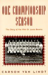 One Championship Season: The Story Of The 1944 St. Louis Browns - Carson Van Lindt