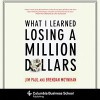 What I Learned Losing a Million Dollars - Jim Paul, Brendan Moynihan, Jack Schwager, Patrick Lawlor