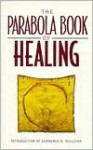 Parabola Book of Healing, Vol. 1 - Lawrence Sullivan