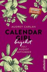 Calendar Girl - Begehrt: Juli/August/September (Calendar Girl Quartal 3) - Audrey Carlan, Christiane Sipeer, Friederike Ails