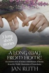 A Long Way From Home - Jan Ruth