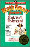 Math Smart Junior: Grade School Math Made Easy - Marcia Lerner
