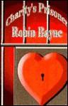 Charity's Prisoner - Robin Bayne