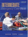 Intermediate Emergency Care: Principles and Practice - Bryan E. Bledsoe, Robert S. Porter, Richard A. Cherry