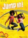 Jump In! (Songbook) - Hal Leonard Publishing Company, Walt Disney Company