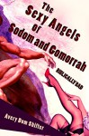 The Sexy Angels of Sodom and Gomorrah: Biblically Bad (Humorous Monster Erotica) - Avery Dom Shifter