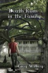 Death Runs in the Family (Neither Nor Series) (Volume 1) - Greg Wilkey