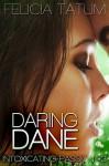 Daring Dane - Felicia Tatum