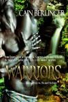 Warriors - Cain Berlinger