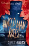 The Hanged Man Rises - Sarah Naughton