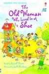 The Old Woman Who Lived In A Shoe (Usborne First Reading) - Russell Punter