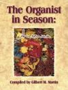 The Organist in Season: Autumn - Gilbert M. Martin
