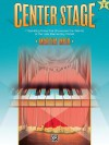 Center Stage, Bk 1 - Alfred Publishing Company Inc.
