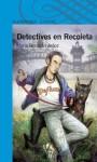 Detectives En Recoleta - María Brandán Aráoz