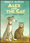 Alex and the Cat - Helen V. Griffith, Sonja Lamut, Joseph Low