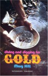 Diving and Digging for Gold - Mary Hill