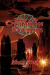Chronicles of the Crimson Dawns - Nick Mur